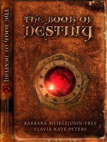The Book of Destiny for Barbara Meiklejohn-Free and Flavia Kate Peters