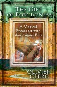 The Gift of Forgiveness for Findhorn Press