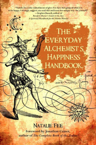 The Everyday Alchemist's Happiness Book for Findhorn Press